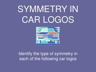 SYMMETRY IN CAR LOGOS