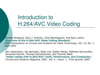 Introduction to H.264/AVC Video Coding