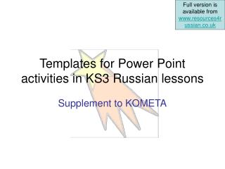 Templates for Power Point activities in KS3 Russian lessons