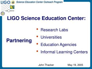 LIGO Science Education Center: