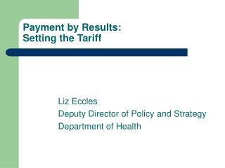 Payment by Results:   Setting the Tariff