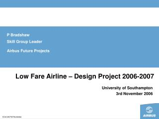 Low Fare Airline – Design Project 2006-2007