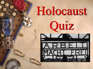 Holocaust  Quiz