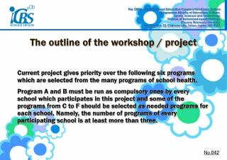 The outline of the workshop / project