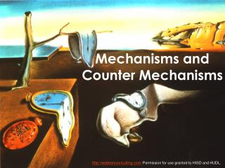 Mechanisms and  Counter  Mechanisms