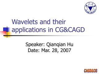 Wavelets and their applications in CG&CAGD