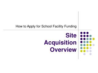 Site  Acquisition  Overview
