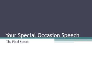 Your Special Occasion Speech