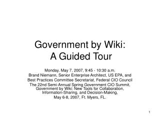 Government by Wiki:  A Guided Tour