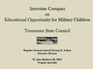 Interstate Compact  on  Educational Opportunity for Military Children Tennessee State Council