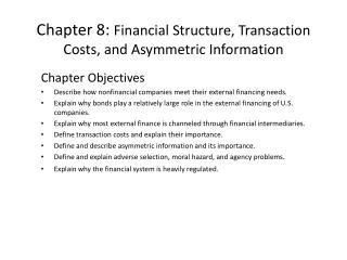 Chapter 8:  Financial Structure, Transaction Costs, and Asymmetric Information