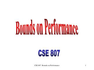 Bounds on Performance
