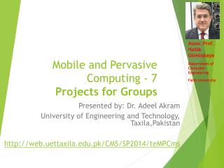 Mobile and Pervasive Computing - 7 Projects for Groups