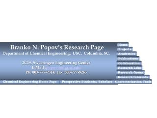 Branko N. Popov's Research Page Department of Chemical Engineering,  USC,  Columbia, SC.
