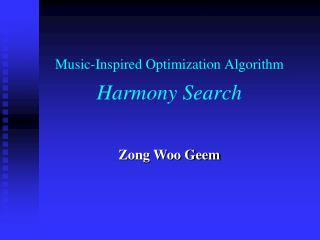 Music-Inspired Optimization Algorithm Harmony Search