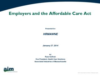 Employers and the Affordable Care Act