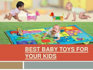 Best Baby Toys for Your Kids