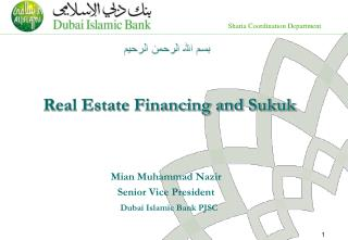 Real Estate Financing and  Sukuk