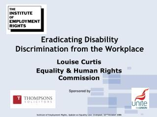 Eradicating Disability Discrimination from the Workplace
