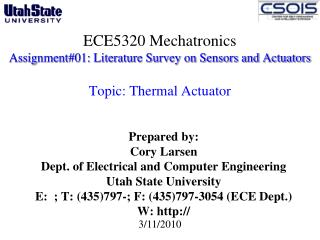 Prepared by: Cory Larsen Dept. of Electrical and Computer Engineering  Utah State University