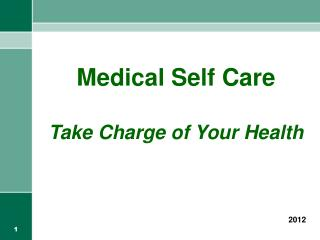 Medical Self Care Take Charge of Your Health