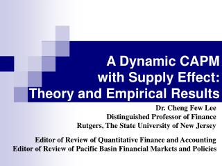 A Dynamic CAPM  with Supply Effect:  Theory and Empirical Results