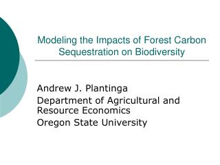 Modeling the Impacts of Forest Carbon Sequestration on Biodiversity
