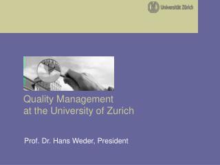 Prof. Dr. Hans Weder, President