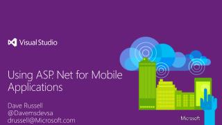 Using ASP. Net for Mobile Applications