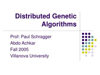 Distributed Genetic Algorithms