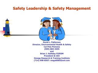 Safety Leadership &  Safety Management