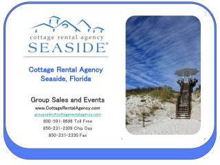 Cottage Rental Agency Seaside, Florida