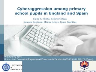 Cyberaggression among primary school pupils in England and Spain
