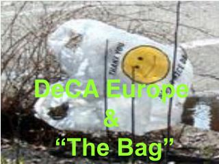 "DeCA Europe & ""The Bag"""