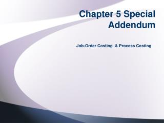 Chapter 5 Special Addendum