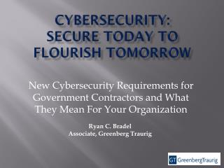 Cybersecurity:  Secure Today To flourish tomorrow