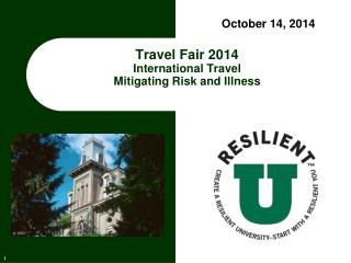 Travel Fair 2014 International Travel Mitigating Risk and Illness