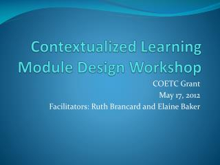 Contextualized Learning Module Design Workshop