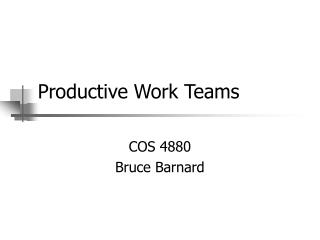 Productive Work Teams