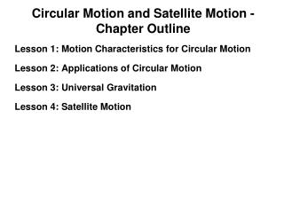 Circular Motion and Satellite Motion - Chapter Outline
