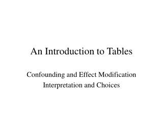 An Introduction to Tables