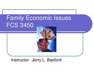Family Economic Issues FCS 3450