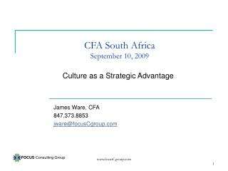 CFA South Africa September 10, 2009 Culture as a Strategic Advantage