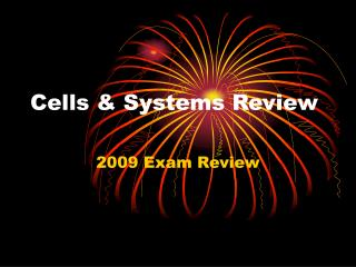 Cells & Systems Review