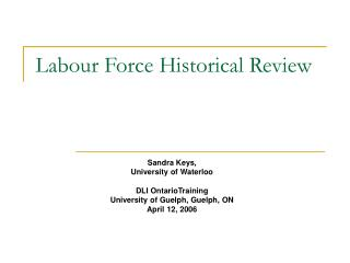 Labour Force Historical Review