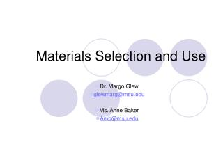 Materials Selection and Use