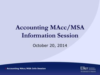 Accounting  MAcc /MSA  Information  Session