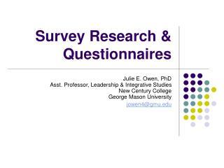 Survey Research & Questionnaires