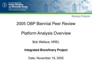 2005 OBP Biennial Peer Review