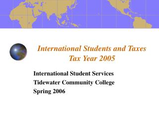 International Students and Taxes Tax Year 2005